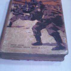 PE DIRECTIA MINSK-IVAN MELEJ 1958 LITERATURA SOVIETICA EDITURA MILITARA 776 PAG. - Roman istoric