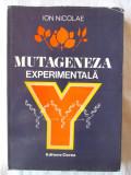 """MUTAGENEZA EXPERIMENTALA"", Ion Nicolae, 1978. Tiraj 1200 exemplare. Carte noua, Alta editura"