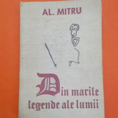 DIN MARILE LEGENDE ALE LUMII Alexandru mitru