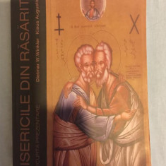 Bisericile din Rasarit / Dietmar W. Winkler si Klaus Augustin - Carti Istoria bisericii