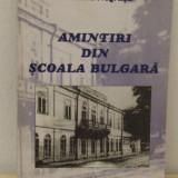 AMINTIRI DIN SCOALA BULGARA-DUMITRA NEGRUSA - Istorie