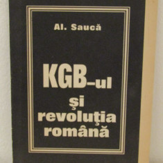 KGB-UL SI REVOLUTIA ROMANA -AL.SAUCA - Istorie