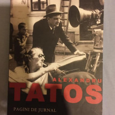 Pagini de jurnal  / Alexandru Tatos