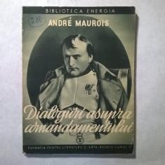 Andre Maurois - Dialoguri asupra comandamentului {1940}