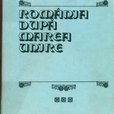 Romania dupa Marea Unire -Mircea Musat si Ion Ardeleanu - Istorie