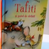 TAFITI SI PUIUL DE ELEFANT , ILUSTATII de JULIA GINSBACH , 2016
