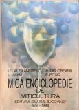 MICA ENCICLOPEDIE DE VITICULTURA - I. Alexandrescu, M. Oslobeanu, Jianu, Pituc