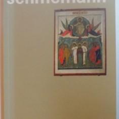 TATAL NOSTRU de ALEXANDER SCHMEMANN, 2010 - Carti Crestinism