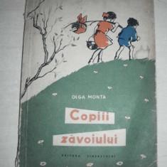 COPII ZAVOIULUI - OLGA MONTA, 1958 //ILUSTRATA,CARTE DE AVENTURI PT.COPII