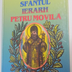 SFANTUL IERARH PETRU MOVILA de NESTOR VORNICESCU, 1999 - Carti Crestinism