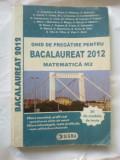 h6 Ghid de pregatire pentru bacalaureat 2012 - Matematica M2