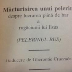 PELERINUL RUS( Marturisirea unui pelerin despre lucrarea rugaciunii lui Iisus)