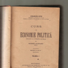 Charles Gide - Curs de economie politica - Carte Economie Politica