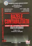 BAZELE CONTABILITATII Caiet de lucrari practice - Victor Munteanu editia a III-a