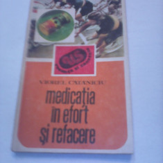 MEDICATIA IN EFORT SI REFACERE-VIOREL CATANICIU 1983 - Carte Recuperare medicala