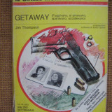 Jim Thompson - Getaway (in limba italiana) - Carte in italiana