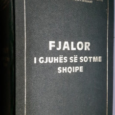 Dictionar explicativ albanez - Fjalor I Ghuhes Se Sotme Shqipe - Tirana, 1980