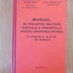 MANUAL DE PREGATIRE MILITARA GENERALA A TINERETULUI PENTRU APARAREA PATRIEI
