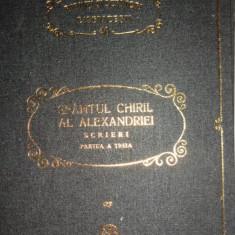 SFANTUL CHIRIL AL ALEXANDRIEI SCRIERI PARTEA A TREIA PSB 40
