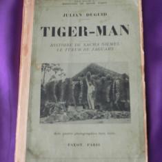 Tiger-Man Istoria lui Sacha Siemel vanatorul de jaguari - Julian Duguid (f0235