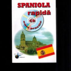 Spaniola rapida, curs practic - Ana-Maria Cazacu - Curs Limba Spaniola