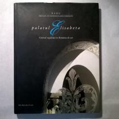Palatul Elisabeta {Album} - Album Arta