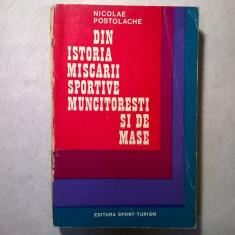 Nicolae Postolache - Din istoria miscarii sportive muncitoresti si de mase