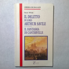 Oscar Wilde - Il delitto di lord Arthur Savile * Il fantasma din Canterville - Carte in italiana