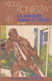 KLAUS KONJETZKY - LA CELALALT CAPAT AL ZILEI ( GL ), 1986
