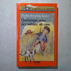 Phyllis Reynolds Naylor - Qualunque cosa per salvare un cane - Carte in italiana