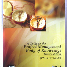A Guide to the PROJECT MANAGEMENT BODY OF KNOWLEDGE (PMBOK Guide), Ed.III, 2004 - Carte Management