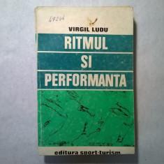 Virgil Ludu - Ritmul si performanta - Carte sport