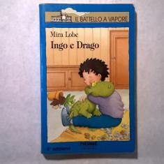 Mira Lobe - Ingo e Drago - Carte in italiana