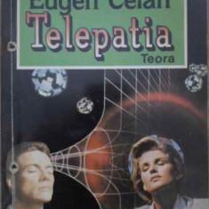 Telepatia - Eugen Celan, 387739 - Carti Budism