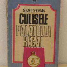 NEAGU COSMA - CULISELE PALATULUI REGAL - Istorie