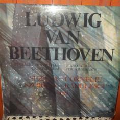 BEETHOVEN - - SUZANA SZORENY / CORNELIU RADULESCU ( CA NOU ! ) - Muzica Clasica electrecord, VINIL