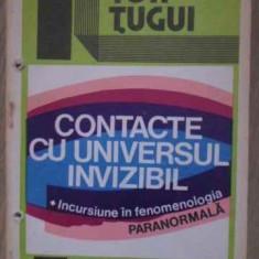 Contacte Cu Universul Invizibil - Ion Tugui, 387936 - Carti Budism