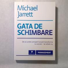 Michael Jarrett - Gata de schimbare - Roman