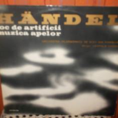 -Y- HANDEL - FOC DE ARTIFICII / MUZICA APELOR -DIRIJOR LEOPOLD LUDWIG - Muzica Clasica electrecord, VINIL
