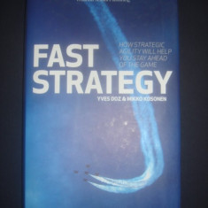 YVES DOZ * MIKKO KOSONEN - FAST STRATEGY, HOW STRATEGIC AGILITY WILL HELP YOU... - Carte Marketing