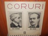 -Y- CORURI - D.G. KIRIAC / GH. CUCU CORUL FILARMONICII GEORGE ENESCU, VINIL, electrecord