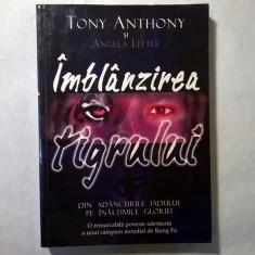 T. Anthony, A. Little - Imblanzirea tigrului