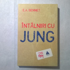 E. A. Bennet - Intalniri cu Jung - Carte Psihologie