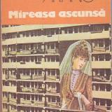 GIOVANNI ARPINO - MIREASA ASCUNSA ( GL ) - Roman, Anul publicarii: 1987