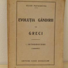EVOLUTIA GANDIRII LA GRECI-CEZAR PAPACOSTEA - Filosofie
