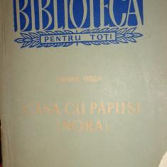 CASA CU PAPUSI ( NORA )137PAGINI= IBSEN - Carte Teatru