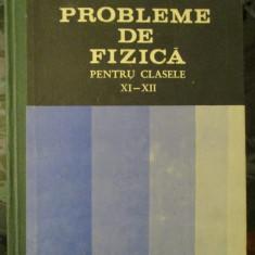 Probleme de Fizica pentru clasele XI-XII - Culegere Fizica