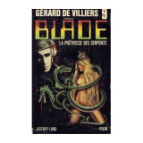 Jeffrey Lord - La pretresse des serpents (Blade #9)