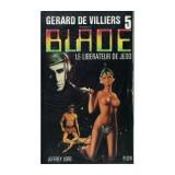 Jeffrey Lord - Le liberateur de Jedd (Blade #5)