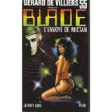 Jeffrey Lord - L'envoye de Mictan (Blade #55)